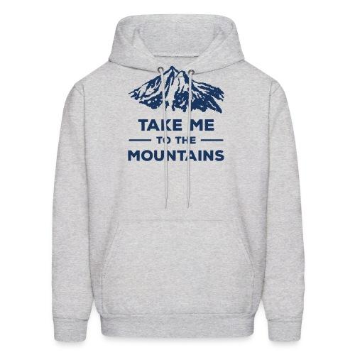 Take me to the mountains T-shirt - Men's Hoodie