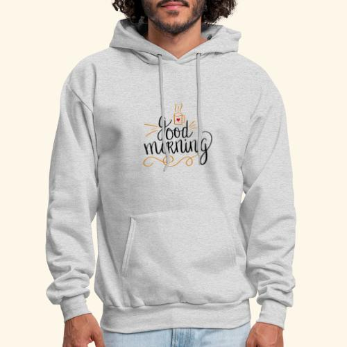 Good Morning Coffee Tee - Men's Hoodie
