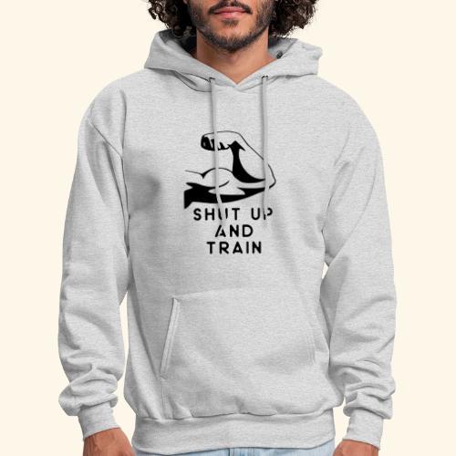 shut up and train! - Men's Hoodie