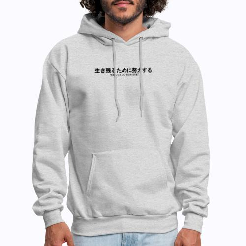 STRIVE TO SURVIVE - Men's Hoodie