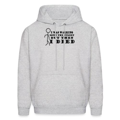spreadshirt walkingdownthestreet1 1 png - Men's Hoodie