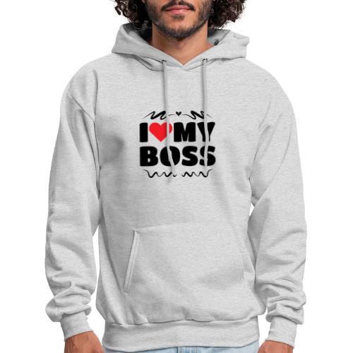 I love my Boss - Men's Hoodie