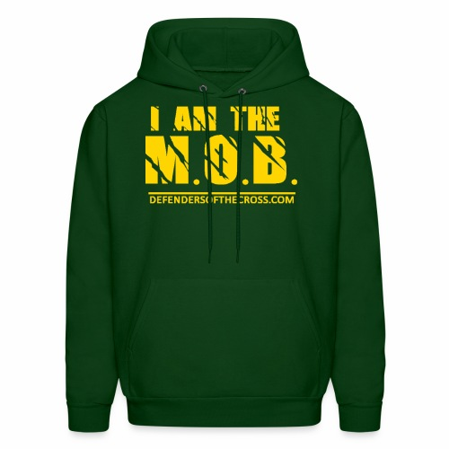 I AM The Mob Defenders of the Cross T-Shirt - Men's Hoodie