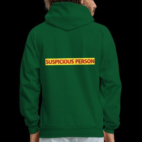 YOU ARE SUSPECT & SUSPICIOUS - Men's Hoodie