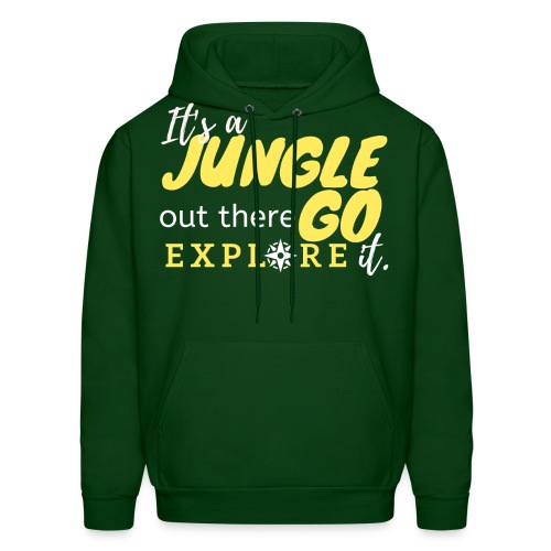 It's a Jungle out there Go Explore it. - Men's Hoodie