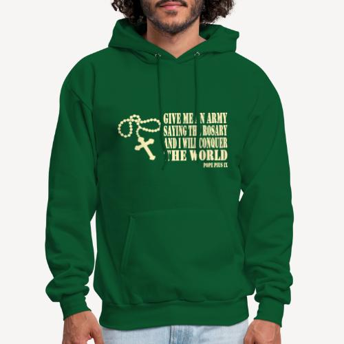 Give me an Army saying the Rosary.... - Men's Hoodie