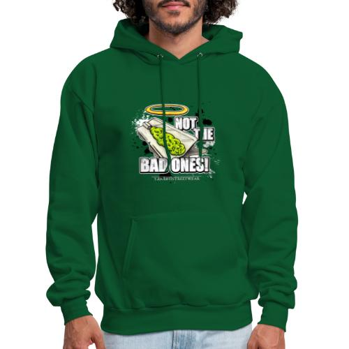 not the bad ones - Men's Hoodie