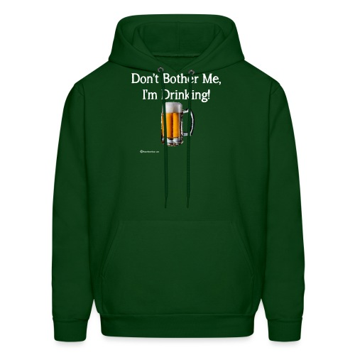 Don't Bother Me I'm Drinking Women's Long Sleeve T - Men's Hoodie
