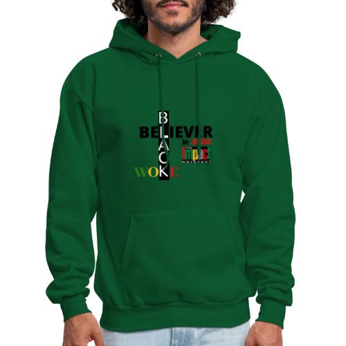 Black, Woke and Believer in Jesus - Men's Hoodie