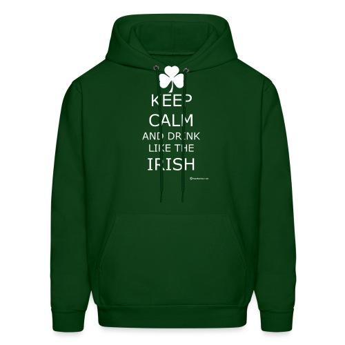 Keep Calm And Drink Like The Irish - Men's Hoodie