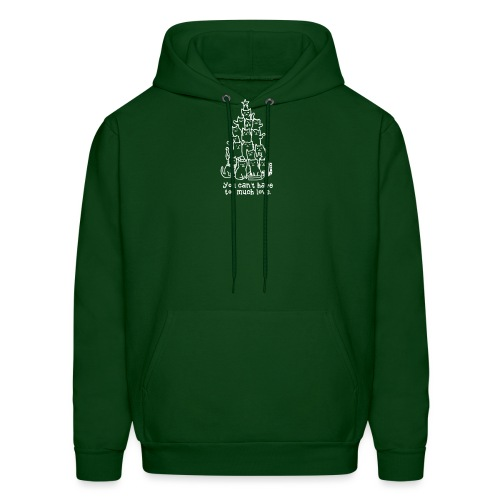 You Can't Have Too Much Love - Men's Hoodie