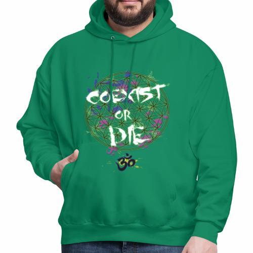 Coexist or die - Men's Hoodie