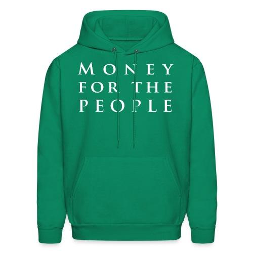 Money for the People - Men's Hoodie