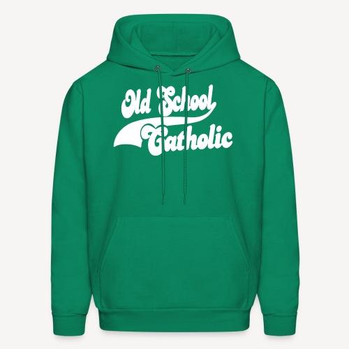 OLD SCHOOL CATHOLIC - Men's Hoodie