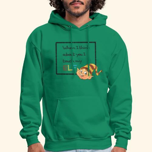 I Touch My Elf - Men's Hoodie
