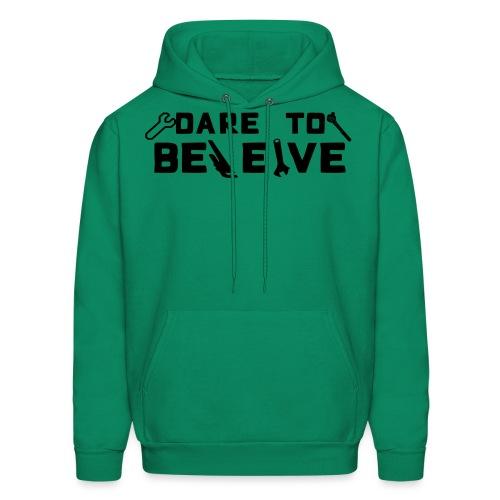 Dare To Beleive - Men's Hoodie