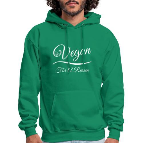 Vegan For A Reason - Men's Hoodie