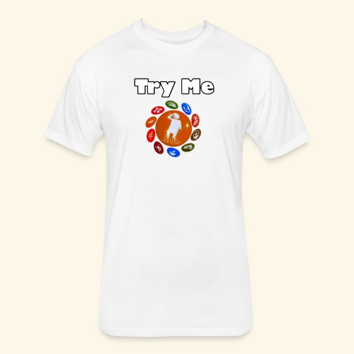 Try Me Limited Time Shirts - Fitted Cotton/Poly T-Shirt by Next Level
