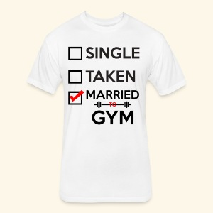 MARRIED TO GYM - Fitted Cotton/Poly T-Shirt by Next Level