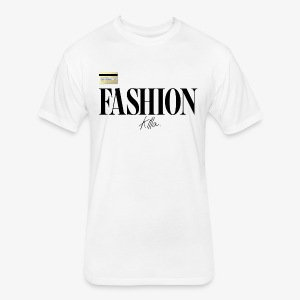 Fashion Killa. - Fitted Cotton/Poly T-Shirt by Next Level