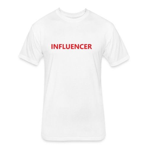 influencer - Fitted Cotton/Poly T-Shirt by Next Level