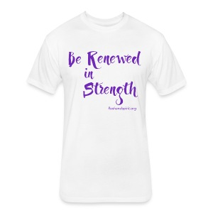 Be Renewed in Strength - Fitted Cotton/Poly T-Shirt by Next Level