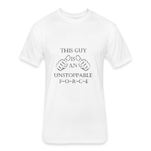 Unstoppable Force - Fitted Cotton/Poly T-Shirt by Next Level
