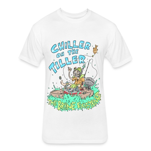 Chiller On the Tiller - Fitted Cotton/Poly T-Shirt by Next Level