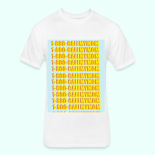 1-800-CALLMYMOM - Fitted Cotton/Poly T-Shirt by Next Level