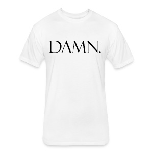 DAMN. - Fitted Cotton/Poly T-Shirt by Next Level