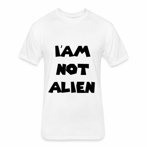 I'AM NOT ALIEN DEGSIN - Fitted Cotton/Poly T-Shirt by Next Level
