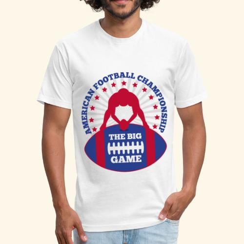 The Big Game American Football Championship - Fitted Cotton/Poly T-Shirt by Next Level