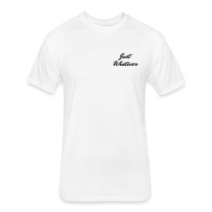 Just Whatever Cursive Logo - Fitted Cotton/Poly T-Shirt by Next Level