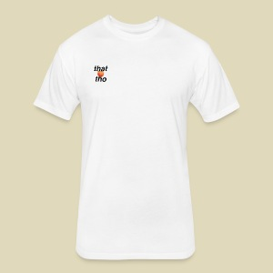 that peach tho - Fitted Cotton/Poly T-Shirt by Next Level