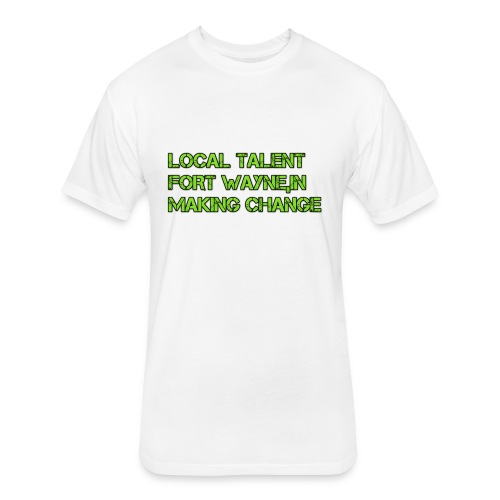 LOCAL TALENT LIMITED EDITION - Fitted Cotton/Poly T-Shirt by Next Level