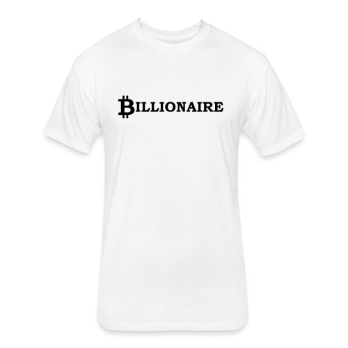 Bitcoin billionaire - Fitted Cotton/Poly T-Shirt by Next Level