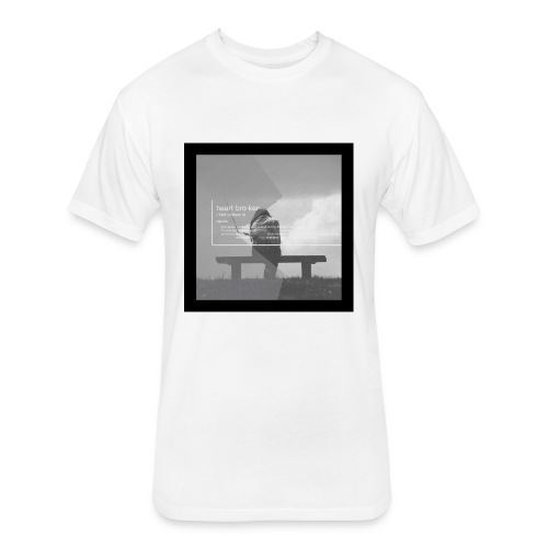 heartbroken - Fitted Cotton/Poly T-Shirt by Next Level