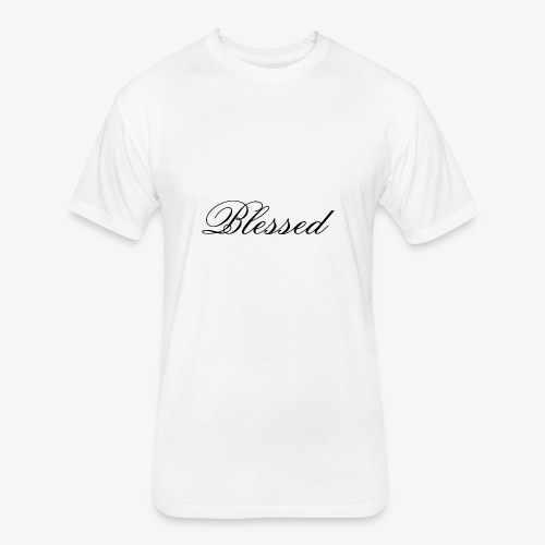 Blessed tshirt - Fitted Cotton/Poly T-Shirt by Next Level