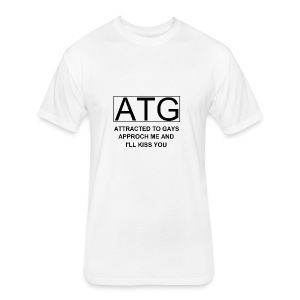 ATG Attracted to gays - Fitted Cotton/Poly T-Shirt by Next Level