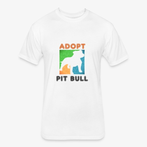ADOPT PIT BULL - Fitted Cotton/Poly T-Shirt by Next Level