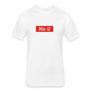 no u - Fitted Cotton/Poly T-Shirt by Next Level