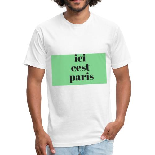 ici cest paris - Fitted Cotton/Poly T-Shirt by Next Level