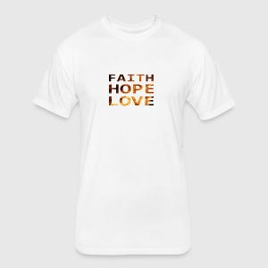Faith Hope Love Fire Style - Fitted Cotton/Poly T-Shirt by Next Level