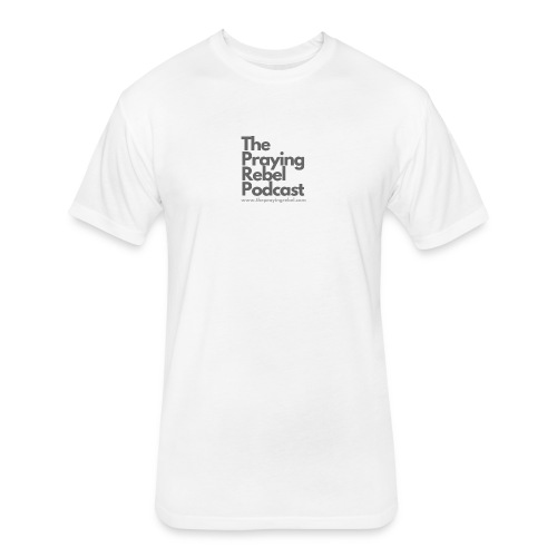 The Praying Rebel Podcast - Fitted Cotton/Poly T-Shirt by Next Level