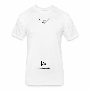 I'm always right! [fbt] - Fitted Cotton/Poly T-Shirt by Next Level