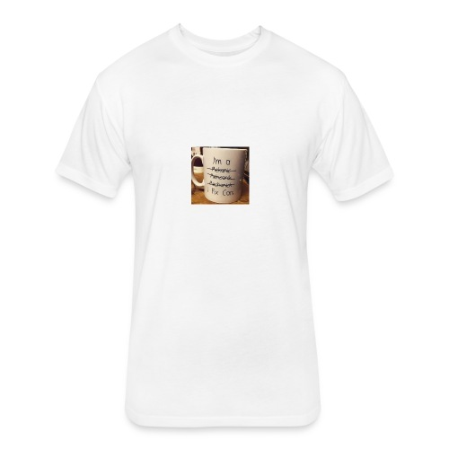 Funny quote - Fitted Cotton/Poly T-Shirt by Next Level