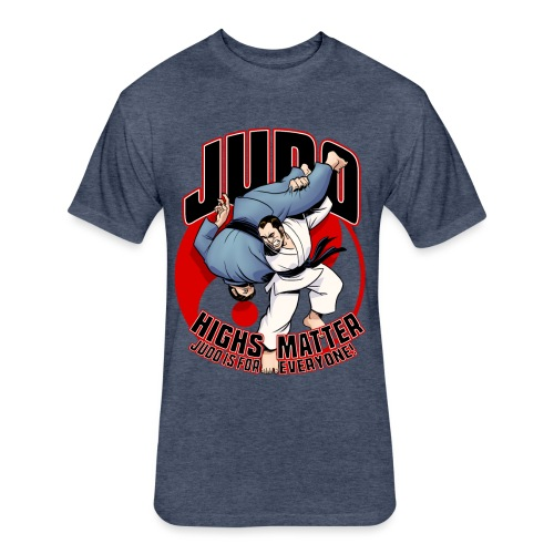 Judo Highs Matter - Fitted Cotton/Poly T-Shirt by Next Level