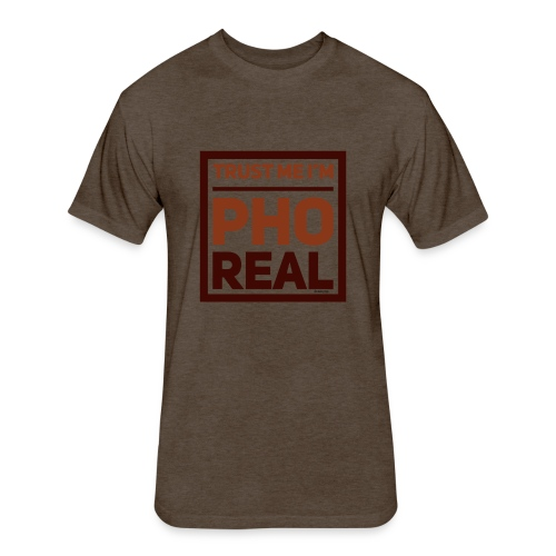 trust me i'm Pho Real - Fitted Cotton/Poly T-Shirt by Next Level