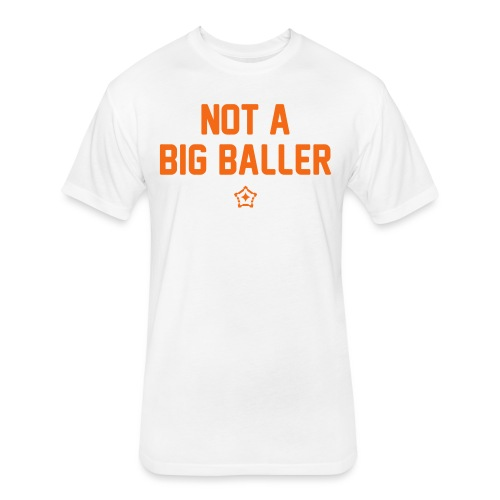 baller - Fitted Cotton/Poly T-Shirt by Next Level