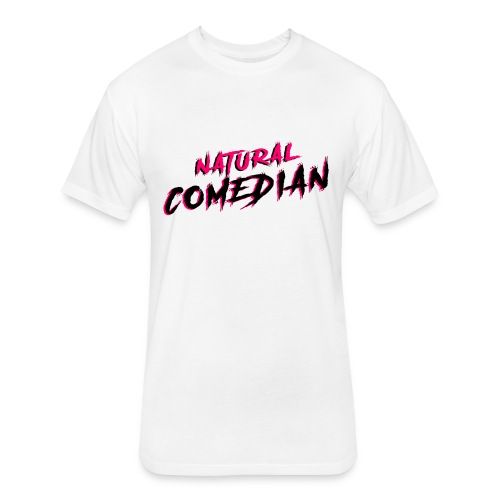 Natural Comedian - Fitted Cotton/Poly T-Shirt by Next Level
